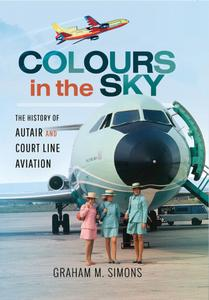 Colours in the Sky: The History of Autair and Court Line Aviation