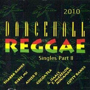 VA - Reggae Dance Hall Singles Part 2 (2010)