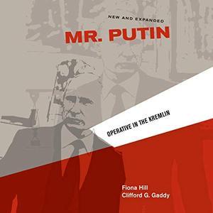 Mr. Putin: Operative in the Kremlin [Audiobook]