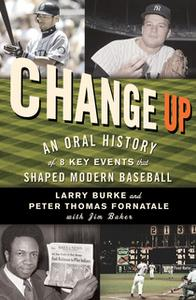 «Change Up» by Peter Fornatale,Larry Burke