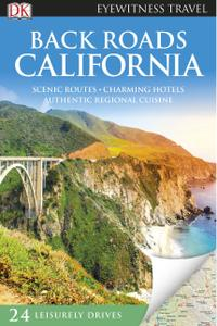 Back Roads California (DK Eyewitness Travel Guide), Revised Edition