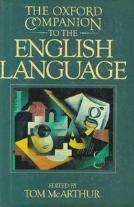 The Oxford Companion to the English Language (repost)