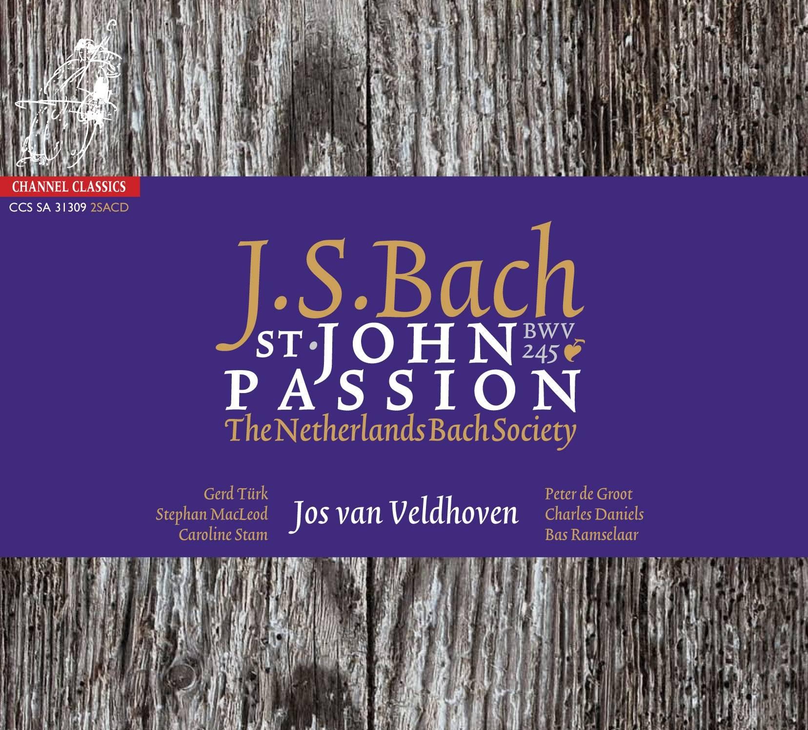 Netherlands Bach Society, Jos Van Veldhoven - JS Bach: St. John Passion v.1724 (2005/2009) [DSD64 + Hi-Res FLAC]