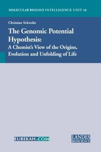 The Genomic Potential Hypothesis: A Chemist's View Of The Origins, Evolution And Unfolding Of Life