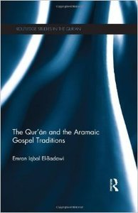 The Qur'an and the Aramaic Gospel Traditions (Repost)