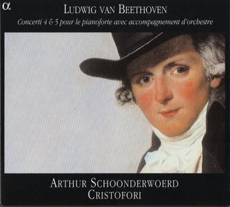 Cristofori, Arthur Schoonderwoerd - Beethoven: Concerti 4 & 5 pour le pianoforte avec accompagnement d'orchestre (2004)