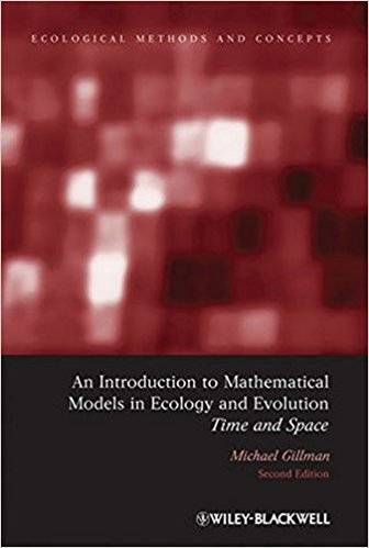 An Introduction to Mathematical Models in Ecology and Evolution: Time and Space (Repost)