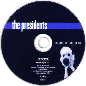 The Presidents Of The United States Of America - Freaked Out And Small (2000)