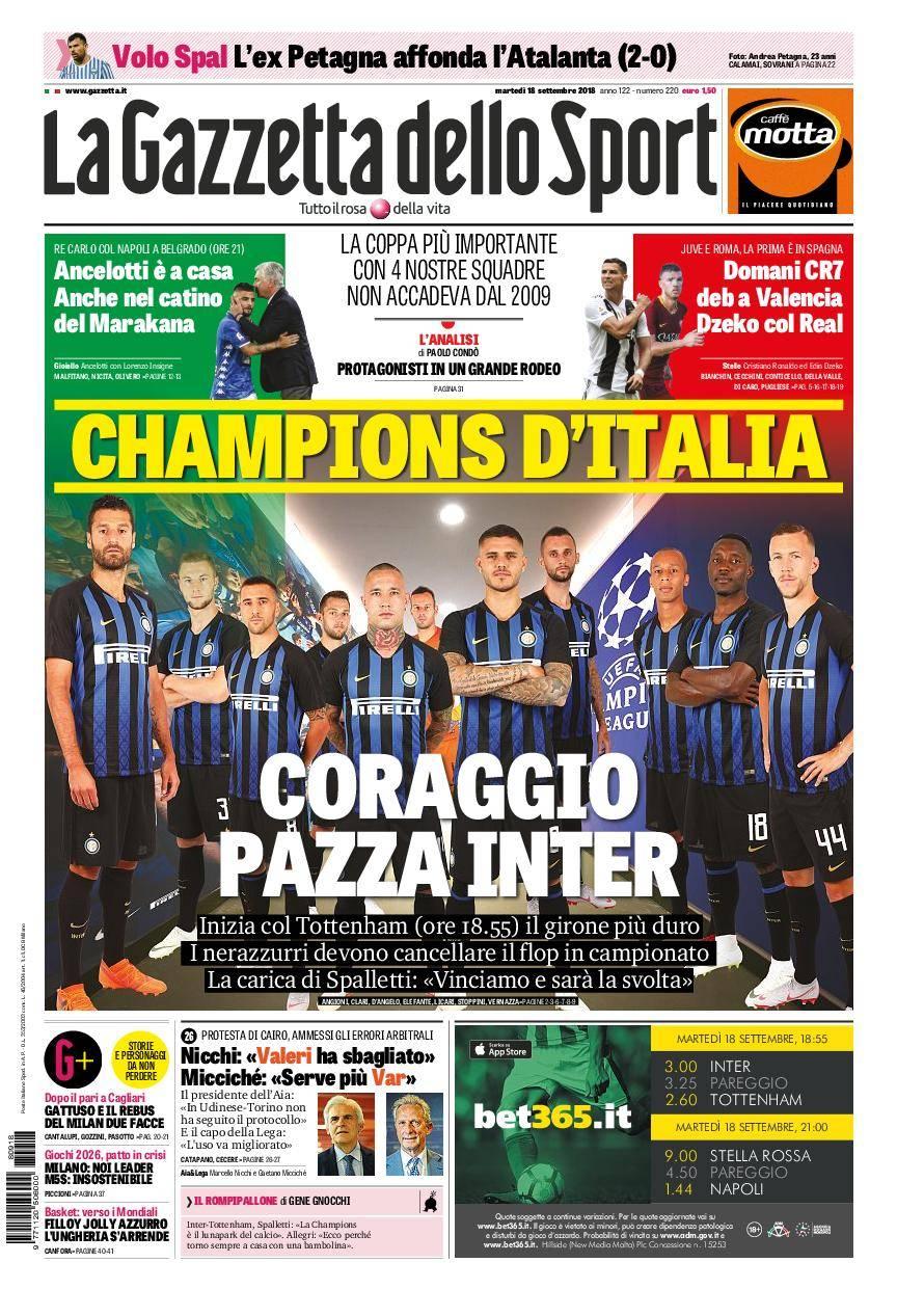 La Gazzetta dello Sport Roma – 18 settembre 2018