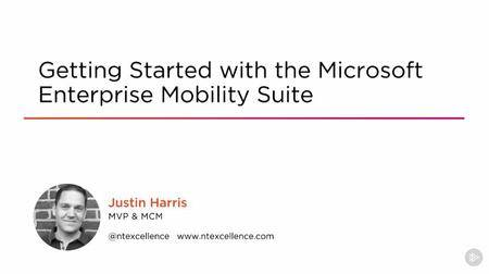 Getting Started with the Microsoft Enterprise Mobility Suite (2016)