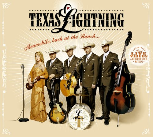 Texas Lightning – Meanwhile, back at the Ranch (2006)