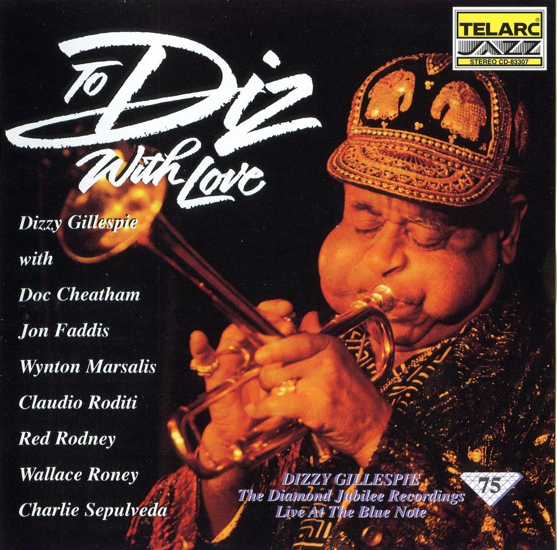 Dizzy Gillespie - To Diz, With Love: Live At The Blue Note (1992) {Telarc CD-83307}