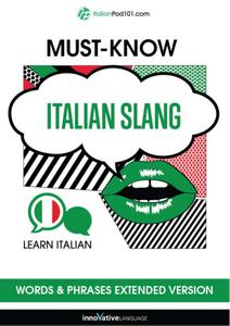 Learn Italian: Must-Know Mexican Italian Slang Words & Phrases, Extended Version [Audiobook]