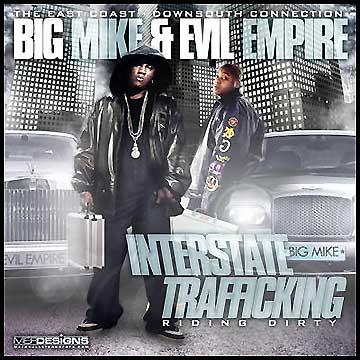 Big Mike & Evil Empire - Interstate Trafficking