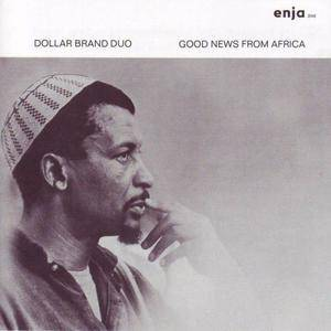 Dollar Brand - Good News from Africa (1973) {Enja}