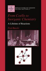 From Coello to Inorganic Chemistry: A Lifetime of Reactions