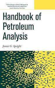 Handbook of Petroleum Analysis