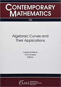 Algebraic Curves and Their Applications
