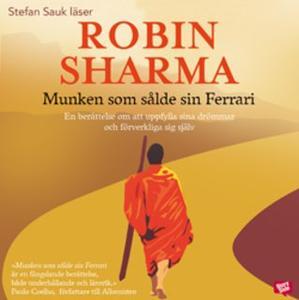 «Munken som sålde sin Ferrari» by Robin Sharma