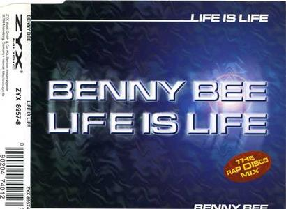 Benny Bee - Life is Life