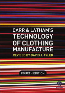 Carr and Latham's Technology of Clothing Manufacture (repost)