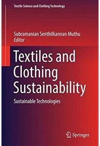 Textiles and Clothing Sustainability: Sustainable Technologies