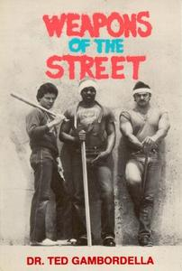 Weapons of the street (Repost)