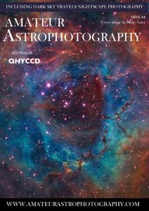 Amateur Astrophotography - Issue 84 2021