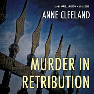«Murder in Retribution» by Anne Cleeland