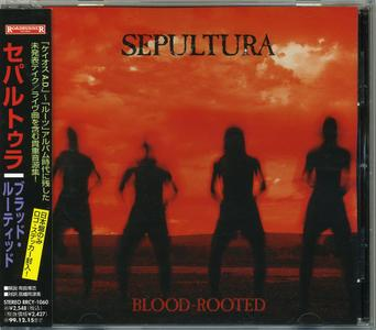 Sepultura - Blood-Rooted (1997) [Japanese Ed.]