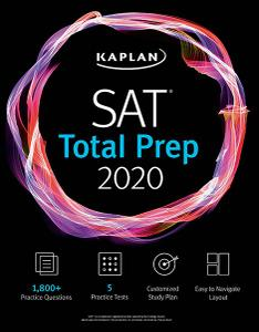SAT Total Prep 2020: 5 Practice Tests + Proven Strategies + Online + Video (Kaplan Test Prep)
