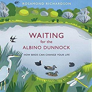 Waiting for the Albino Dunnock: How birds can change your life [Audiobook]