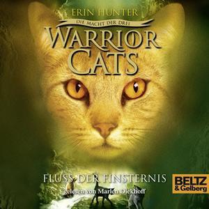 «Warrior Cats - Die Macht der drei: Fluss der Finsternis» by Erin Hunter