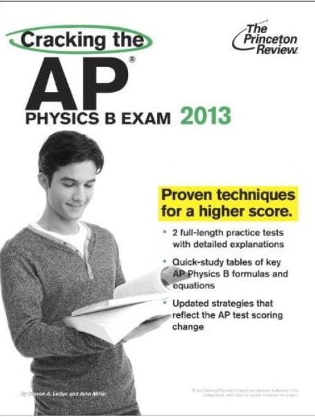 Cracking the AP Physics B Exam, 2013 Edition [Repost]