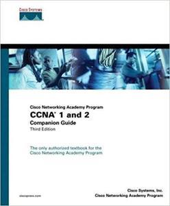 Cisco Networking Academy Program CCNA 1 and 2 Companion Guide, Third Edition