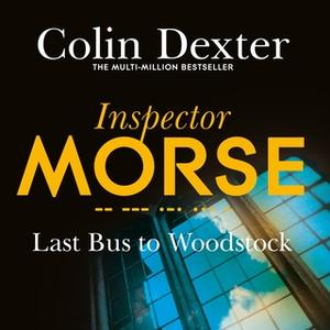 «Last Bus to Woodstock» by Colin Dexter