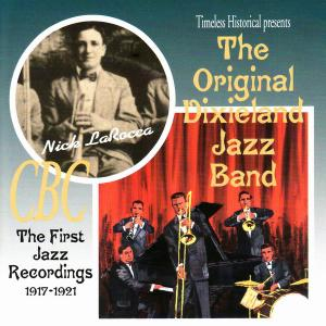 The Original Dixieland Jazz Band - The First Jazz Recordings 1917-1921 (1998)