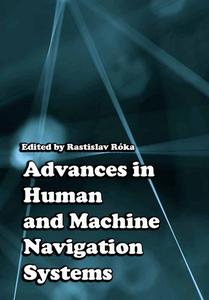 """Advances in Human and Machine Navigation Systems"" ed. by Rastislav Róka"