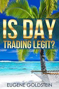 Is Day Trading Legit?