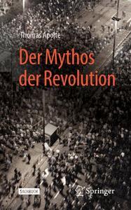 Der Mythos der Revolution