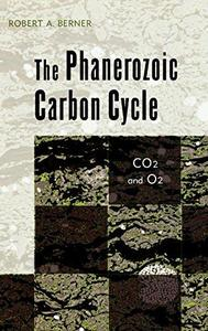 The Phanerozoic Carbon Cycle: CO 2 and O 2