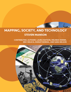Mapping, Society, and Technology: Exploring relationships among maps, society, and technology by Mapping, Society, and Technolo