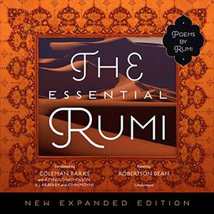 The Essential Rumi, New Expanded Edition [Audiobook]