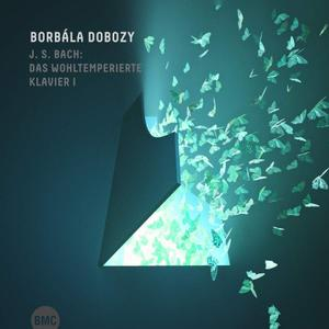Borbála Dobozy - J.S. Bach: Das Wohltemperierte Klavier I (2019)