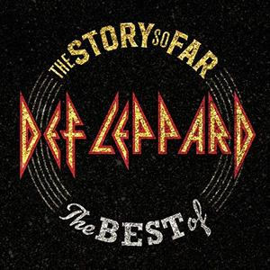 Def Leppard - The Story So Far: The Best of Def Leppard (Deluxe Edition) (2018)