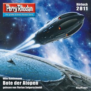 «Perry Rhodan - Episode 2811: Bote der Atopen» by Wim Vandemaan