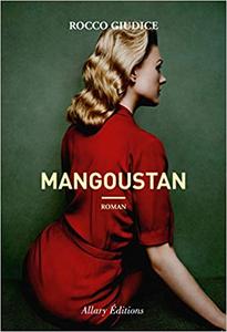 Mangoustan - Rocco Giudice