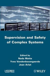 Supervision and Safety of Complex Systems (Repost)