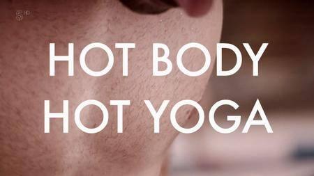 Channel 5 - Downward Dog: Hot Body Hot Yoga (2018)