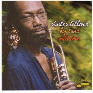 Charles Tolliver Big Band - With Love (2006) {Blue Note} **[RE-UP]**
